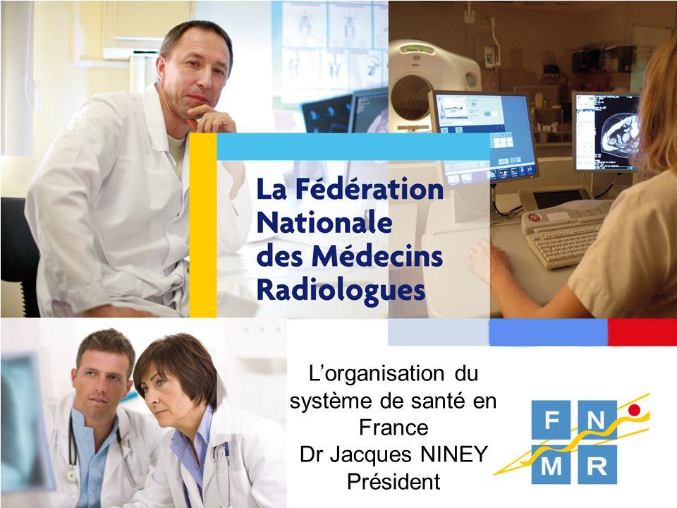 L'organisation du système de santé en France