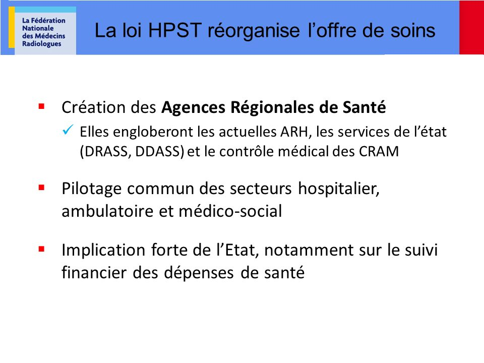 La loi HPST réorganise l'offre de soins