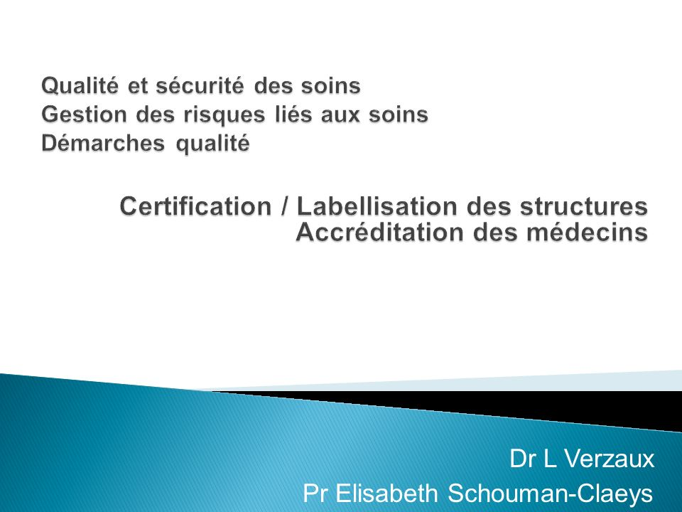 Dr L Verzaux Pr Elisabeth Schouman-Claeys