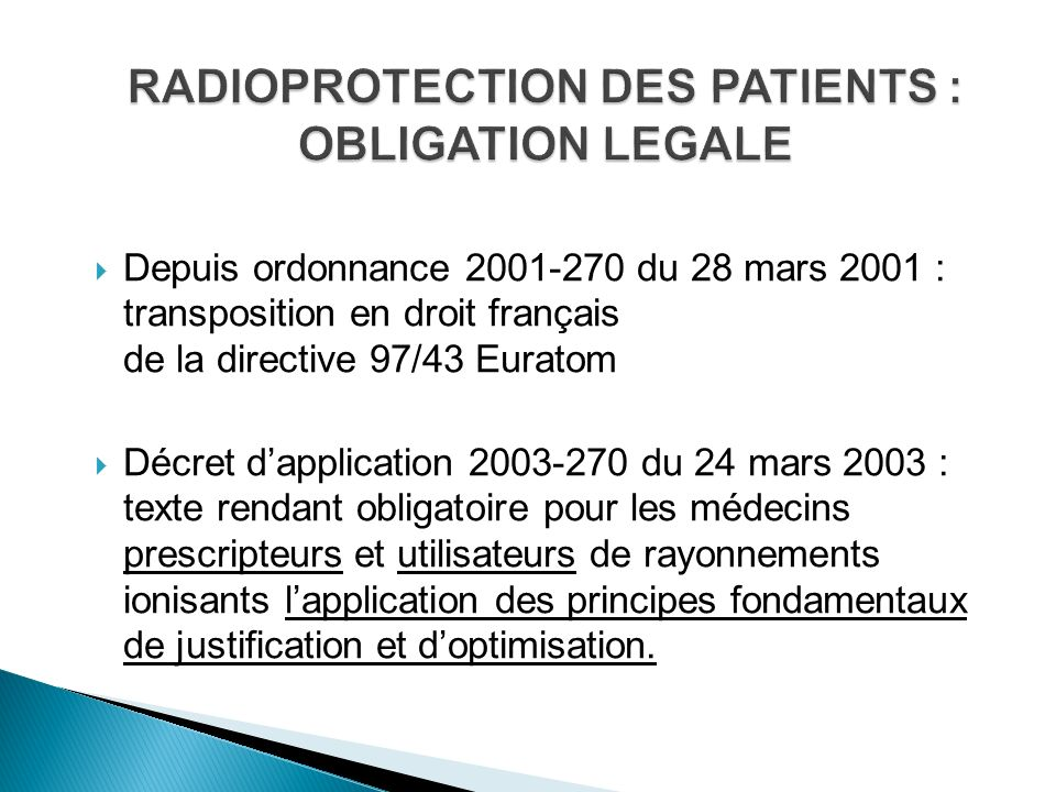 RADIOPROTECTION DES PATIENTS : OBLIGATION LEGALE