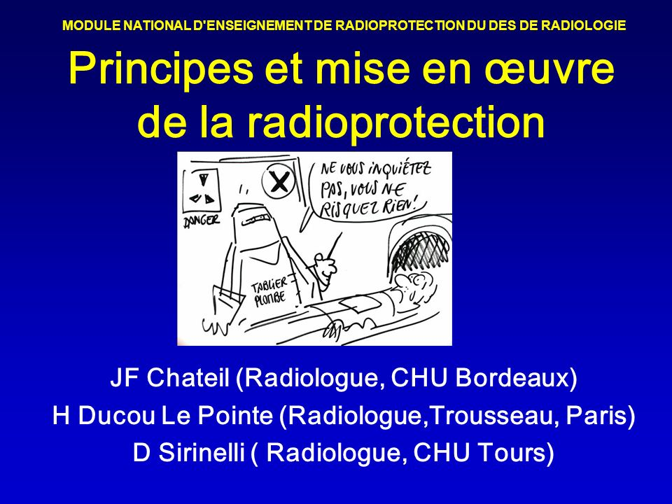 Principes et mise en œuvre de la radioprotection