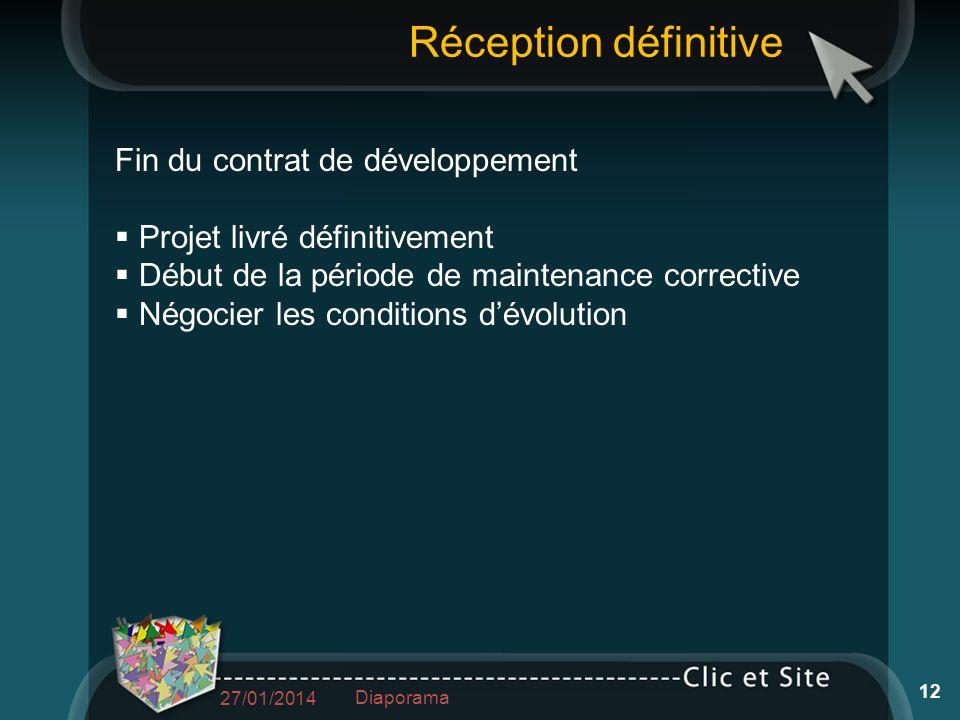 Réception définitive Fin du contrat de développement