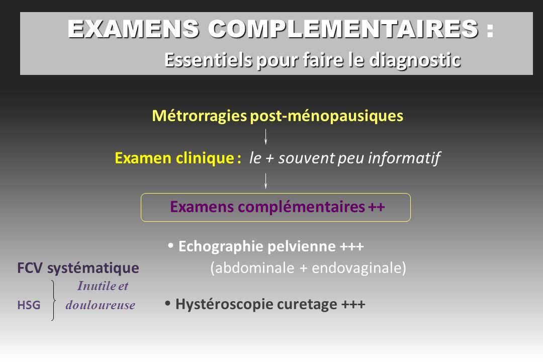 EXAMENS COMPLEMENTAIRES : Essentiels pour faire le diagnostic