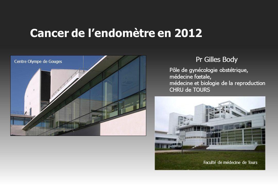 Cancers primitifs invasifs de la vulve Cancer de l'endomètre en 2012