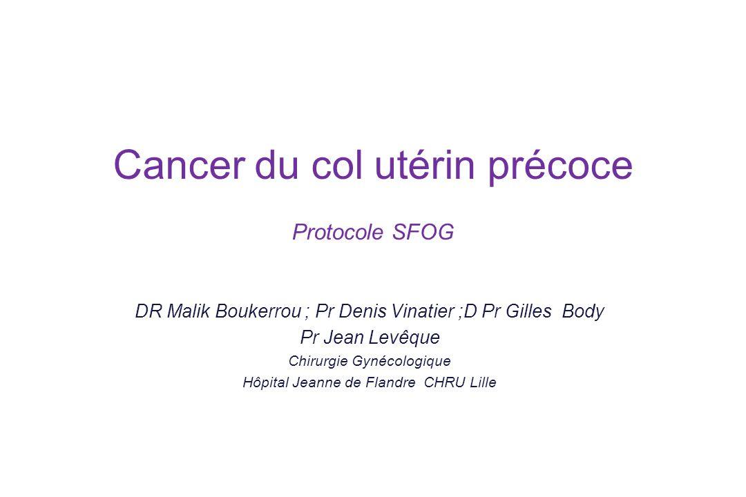 Cancer du col utérin précoce Protocole SFOG