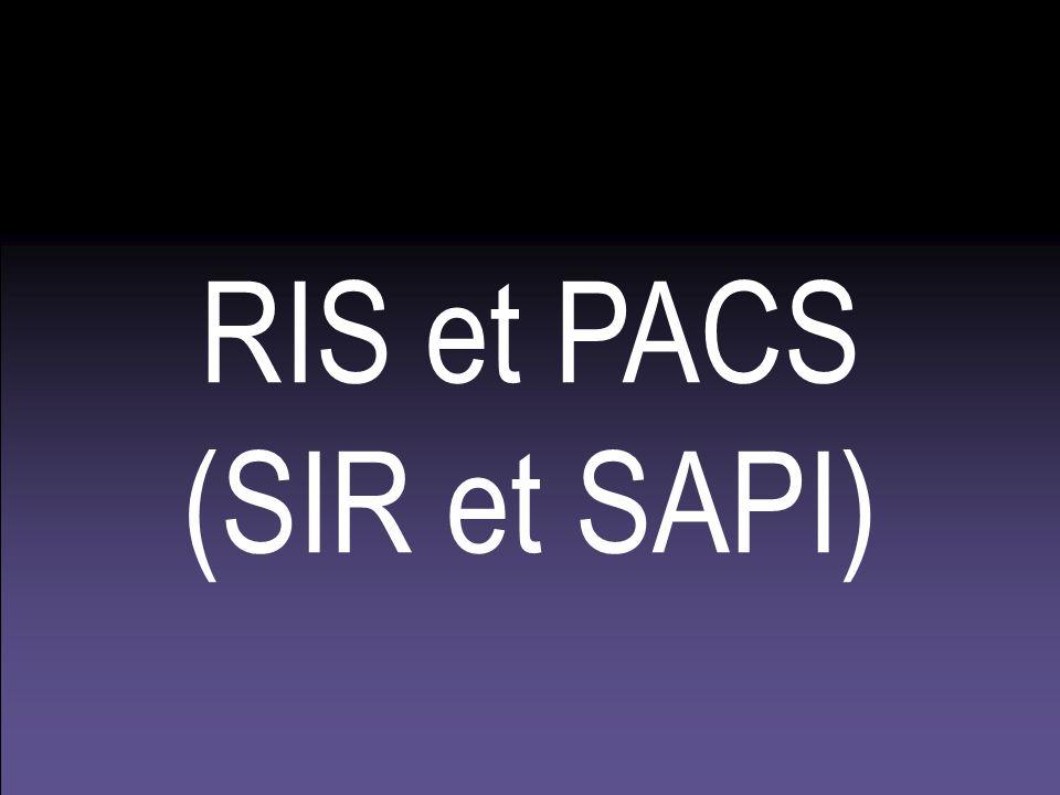 RIS et PACS (SIR et SAPI)