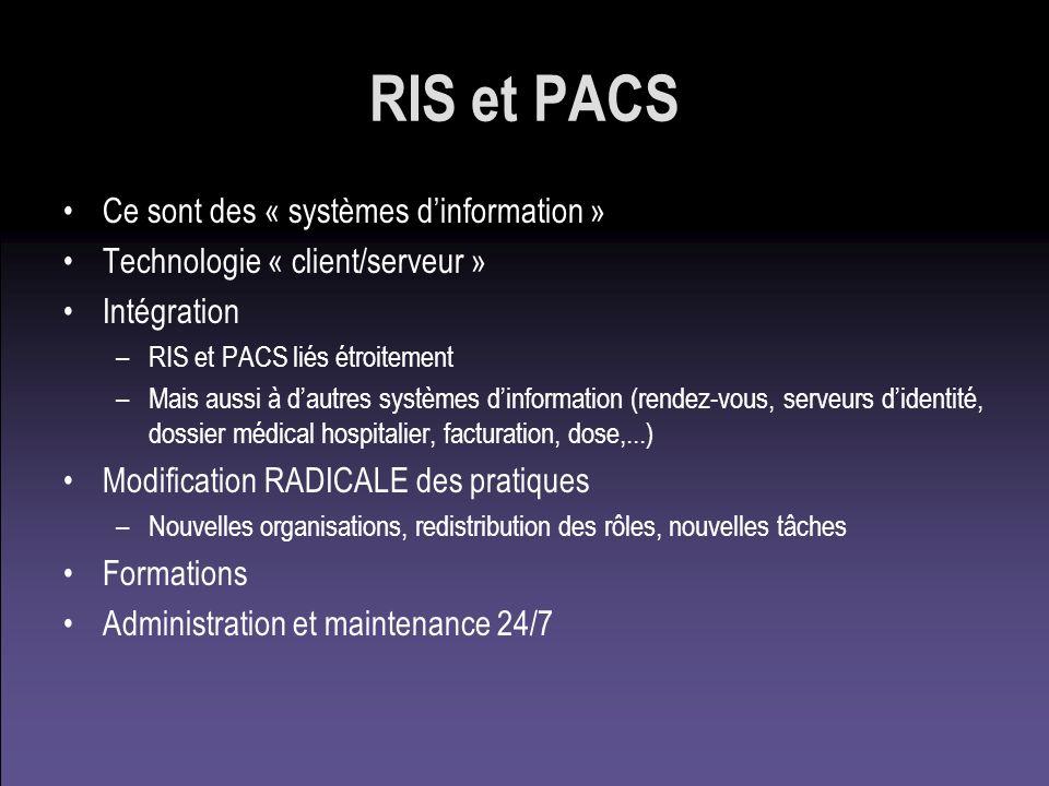 RIS et PACS Ce sont des « systèmes d'information »