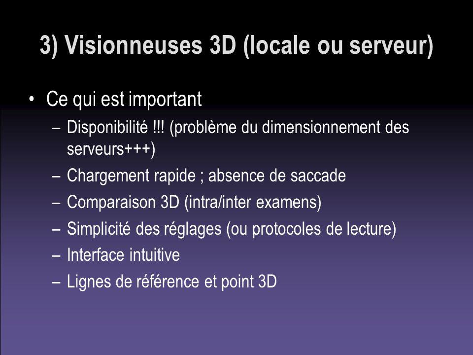 3) Visionneuses 3D (locale ou serveur)