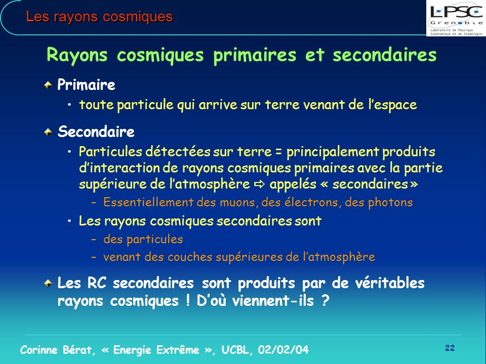 Rayons cosmiques primaires et secondaires