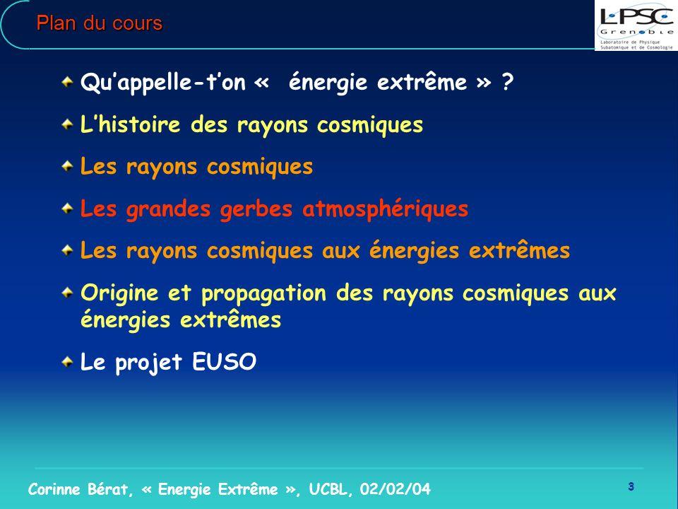 Qu'appelle-t'on « énergie extrême » L'histoire des rayons cosmiques