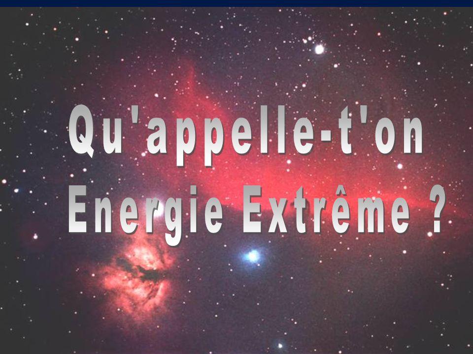 Qu appelle-t on Energie Extrême