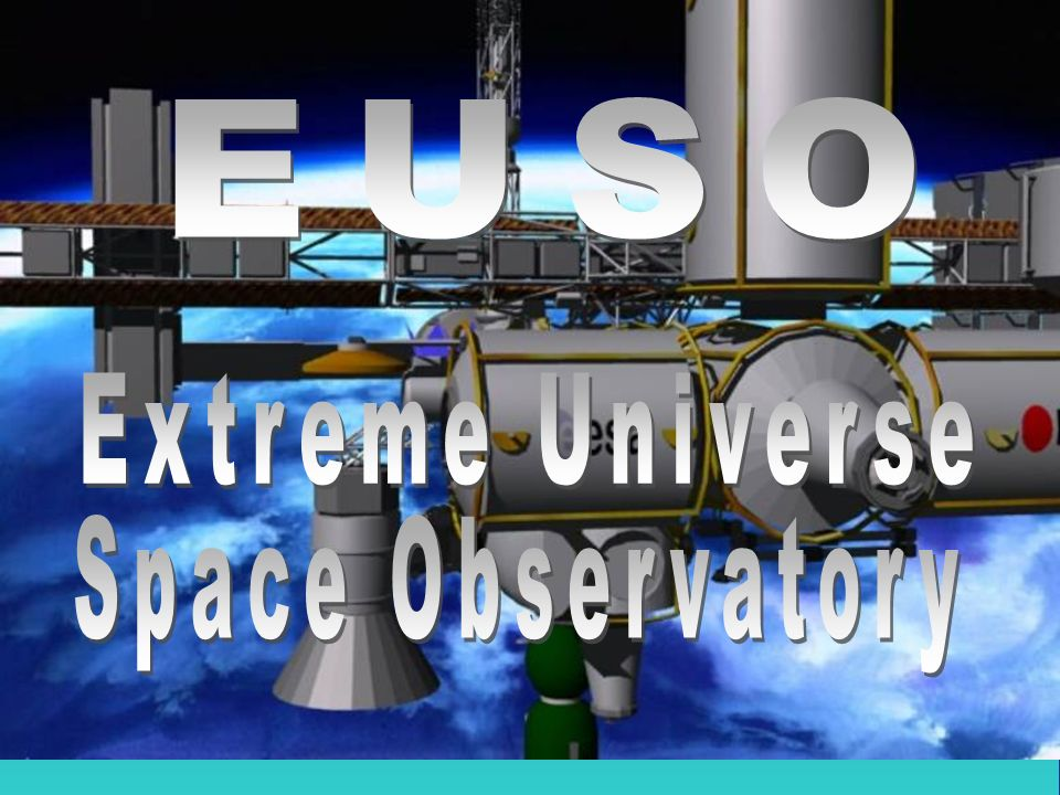 EUSO Extreme Universe Space Observatory