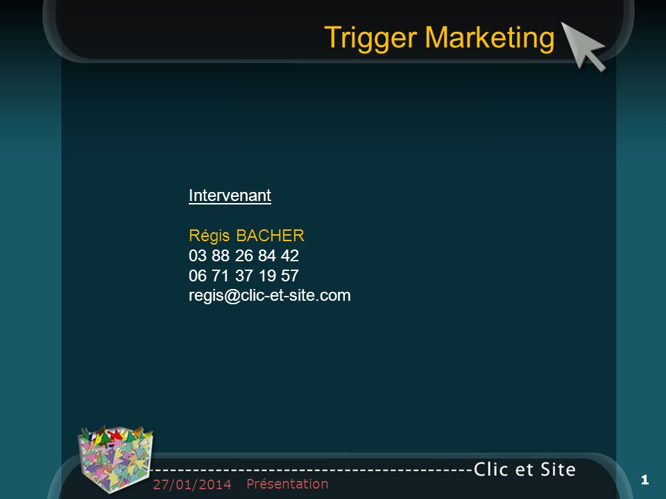 Trigger Marketing Intervenant Régis BACHER 03 88 26 84 42