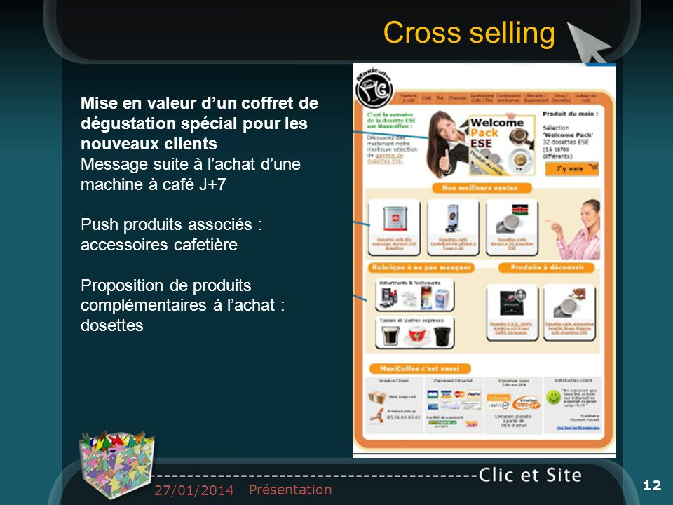 Cross selling Mise en valeur d'un coffret de