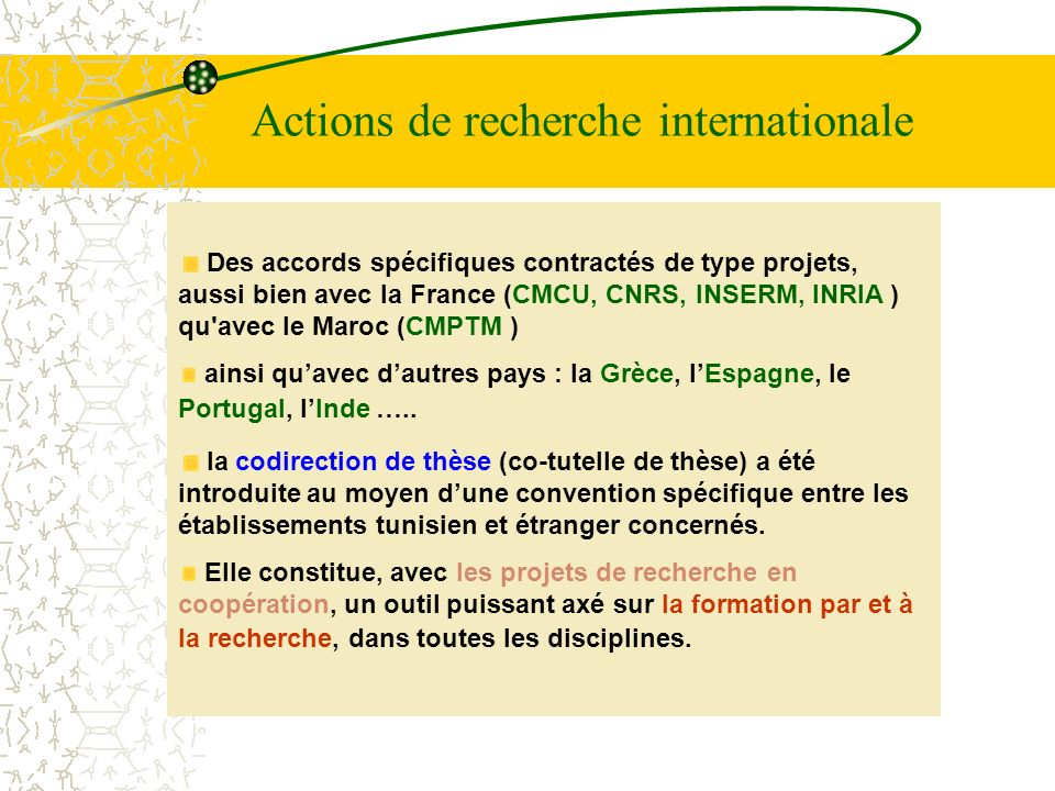 Actions de recherche internationale