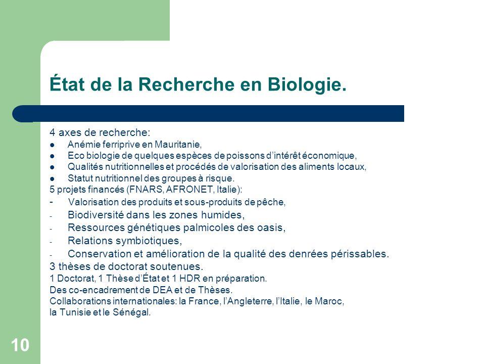 État de la Recherche en Biologie.