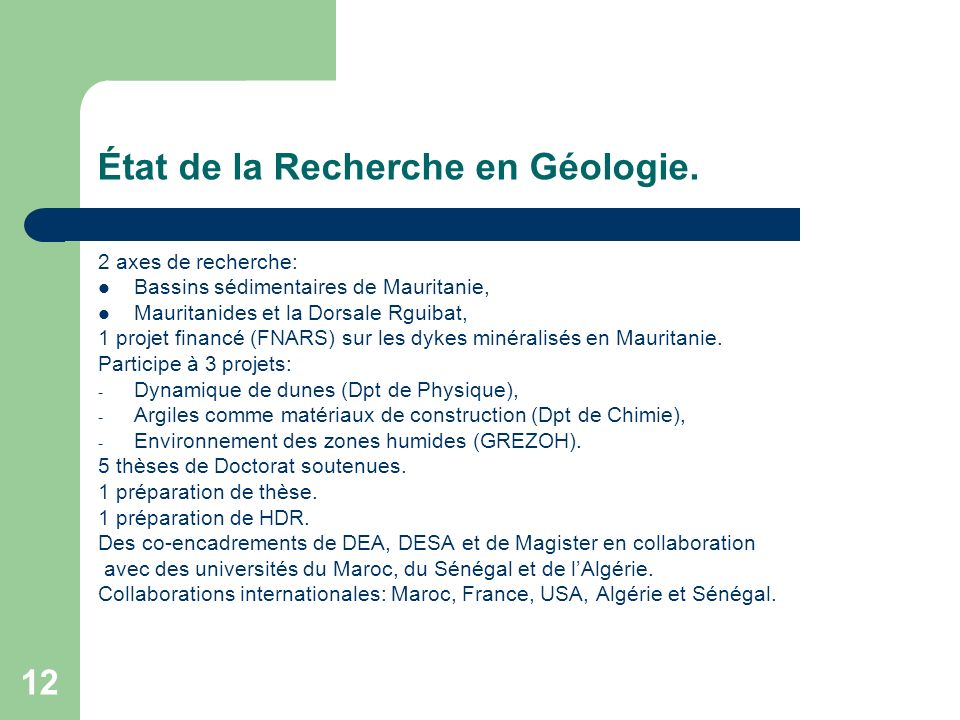État de la Recherche en Géologie.
