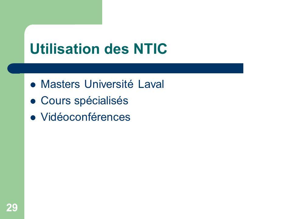 Utilisation des NTIC Masters Université Laval Cours spécialisés