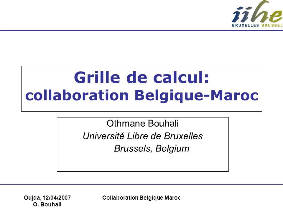 Grille de calcul: collaboration Belgique-Maroc