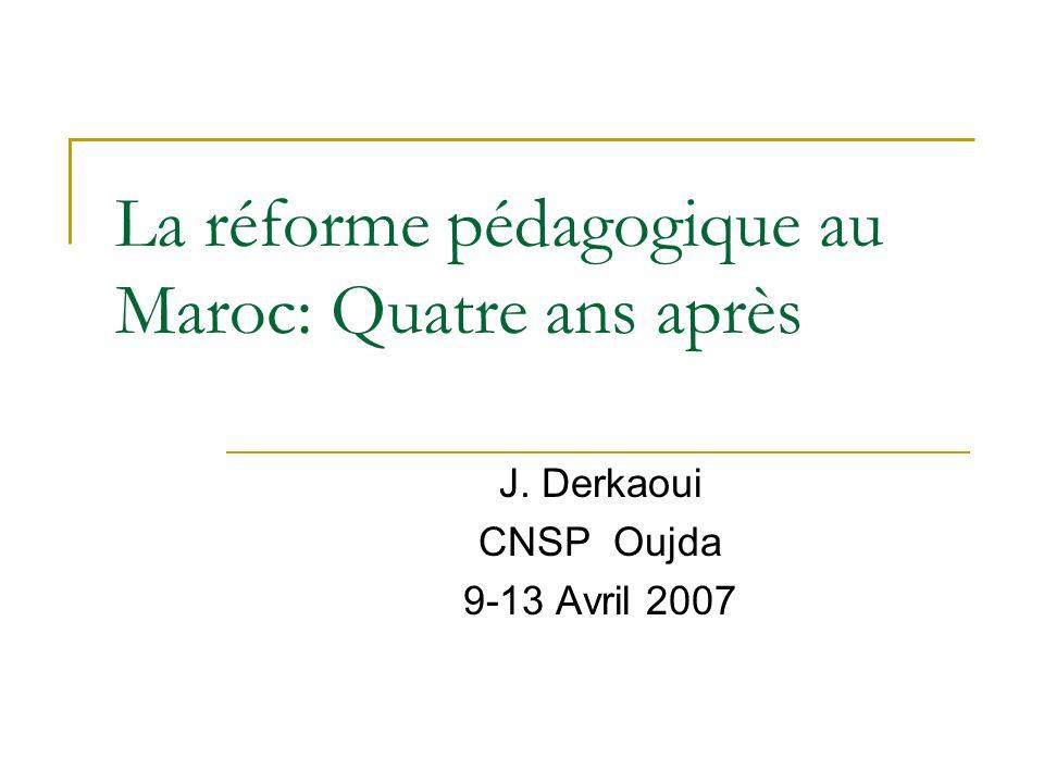 La réforme pédagogique au Maroc: Quatre ans après
