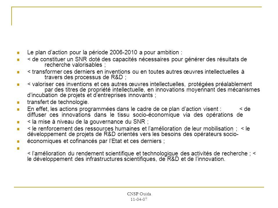 Le plan d'action pour la période 2006-2010 a pour ambition :