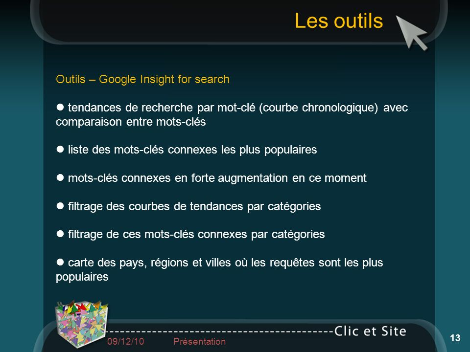 Les outils Outils – Google Insight for search