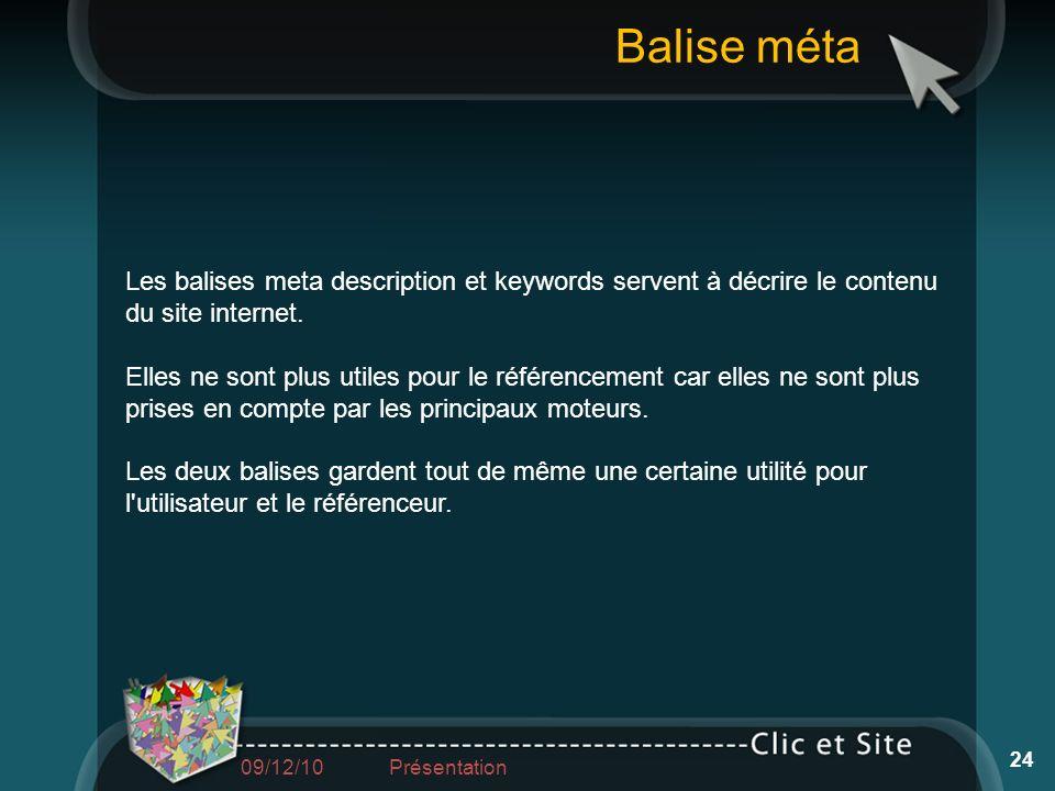 Balise méta Les balises meta description et keywords servent à décrire le contenu du site internet.