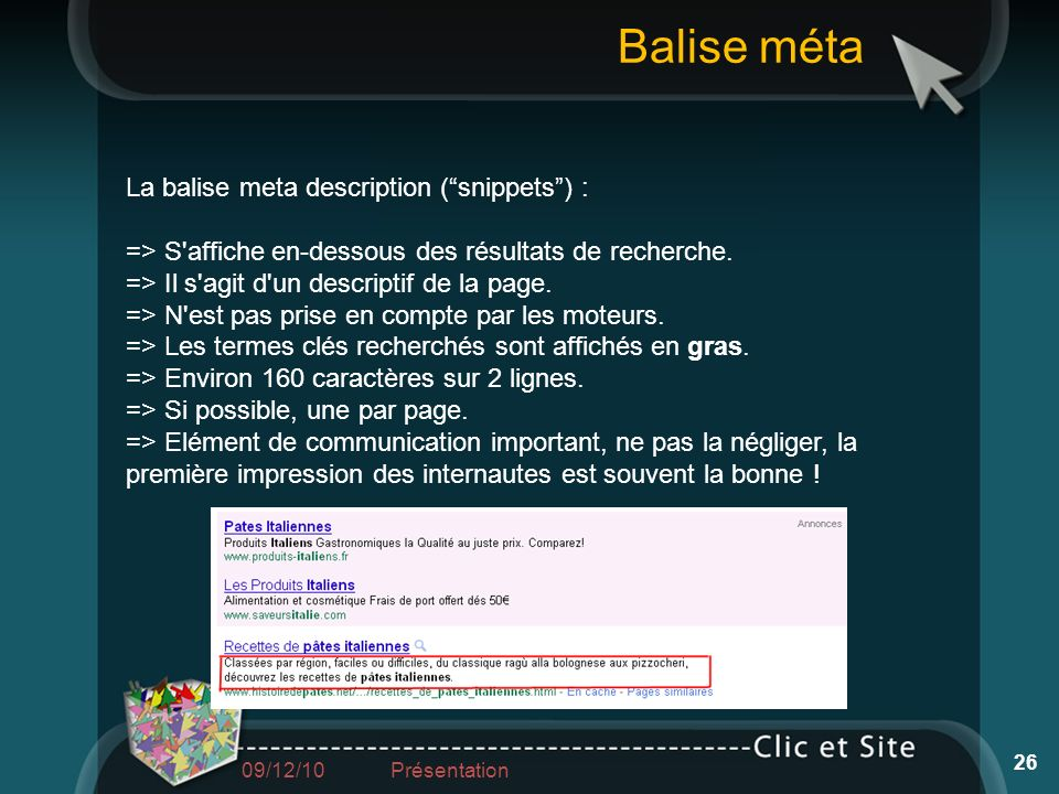 Balise méta La balise meta description ( snippets ) :