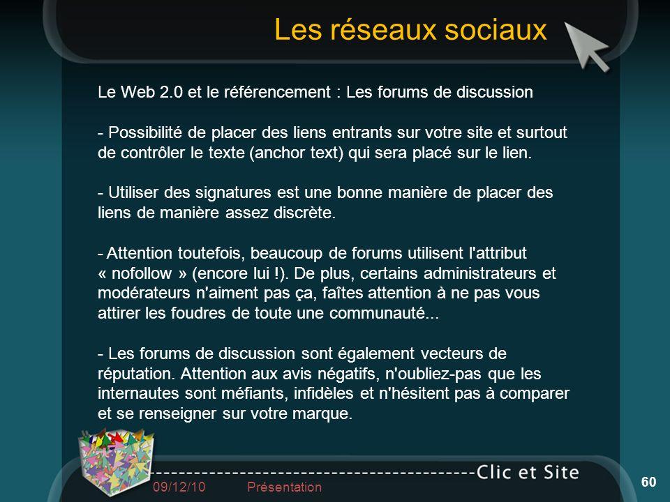Les réseaux sociauxLe Web 2.0 et le référencement : Les forums de discussion.