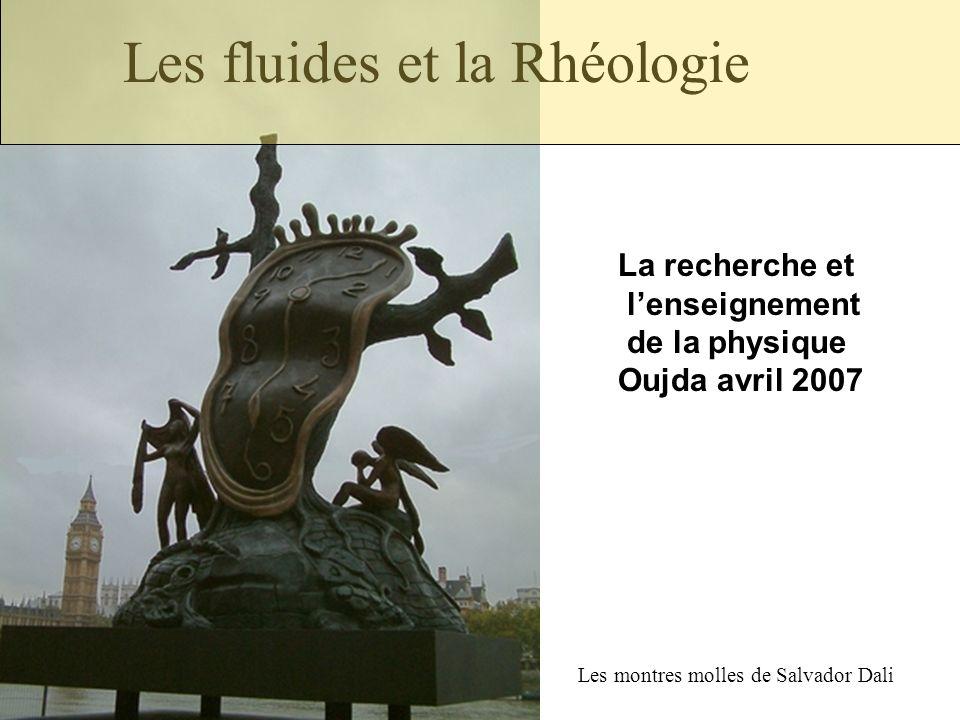 Les fluides et la Rhéologie