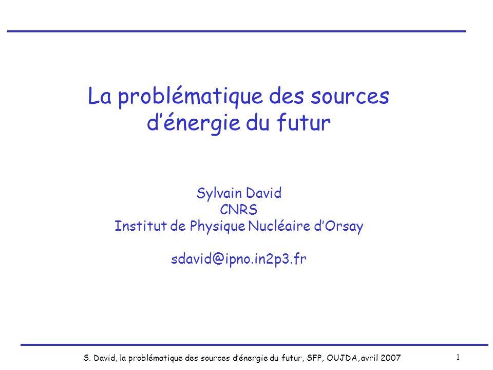 La problématique des sources d'énergie du futur