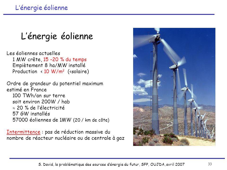 L'énergie éolienne L'énergie éolienne Les éoliennes actuelles