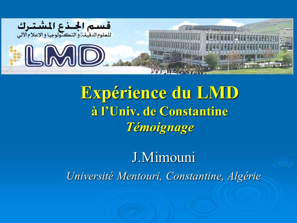 Expérience du LMD à l'Univ. de Constantine Témoignage