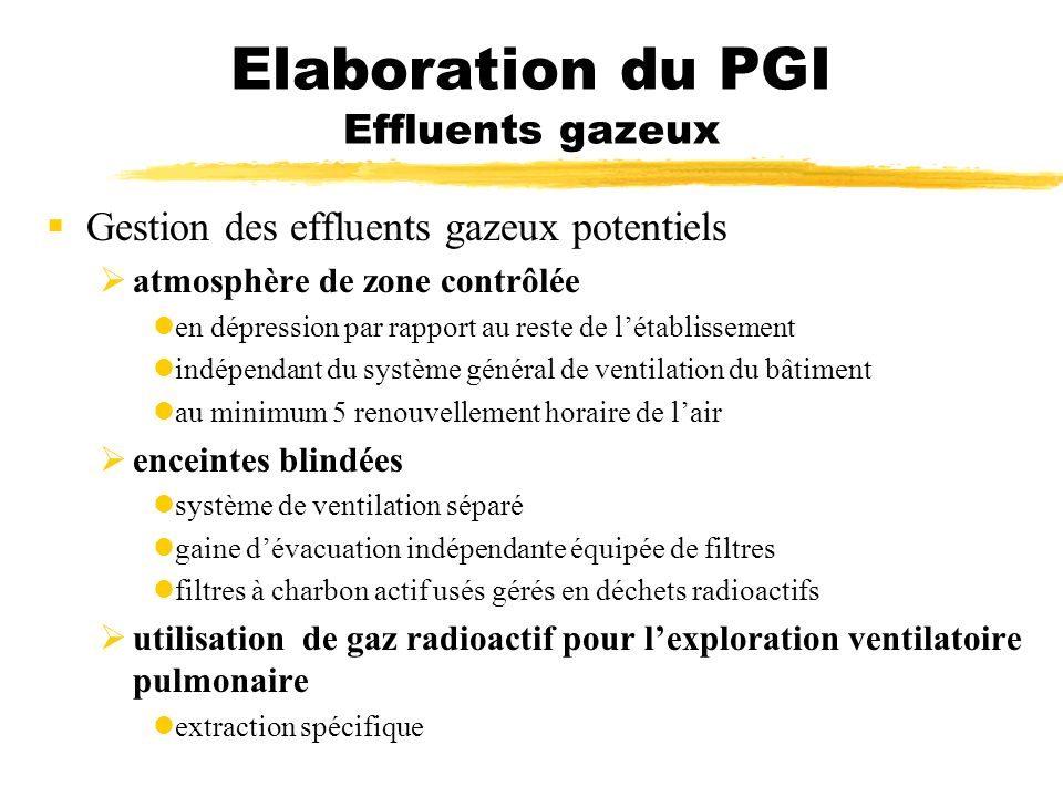 Elaboration du PGI Effluents gazeux