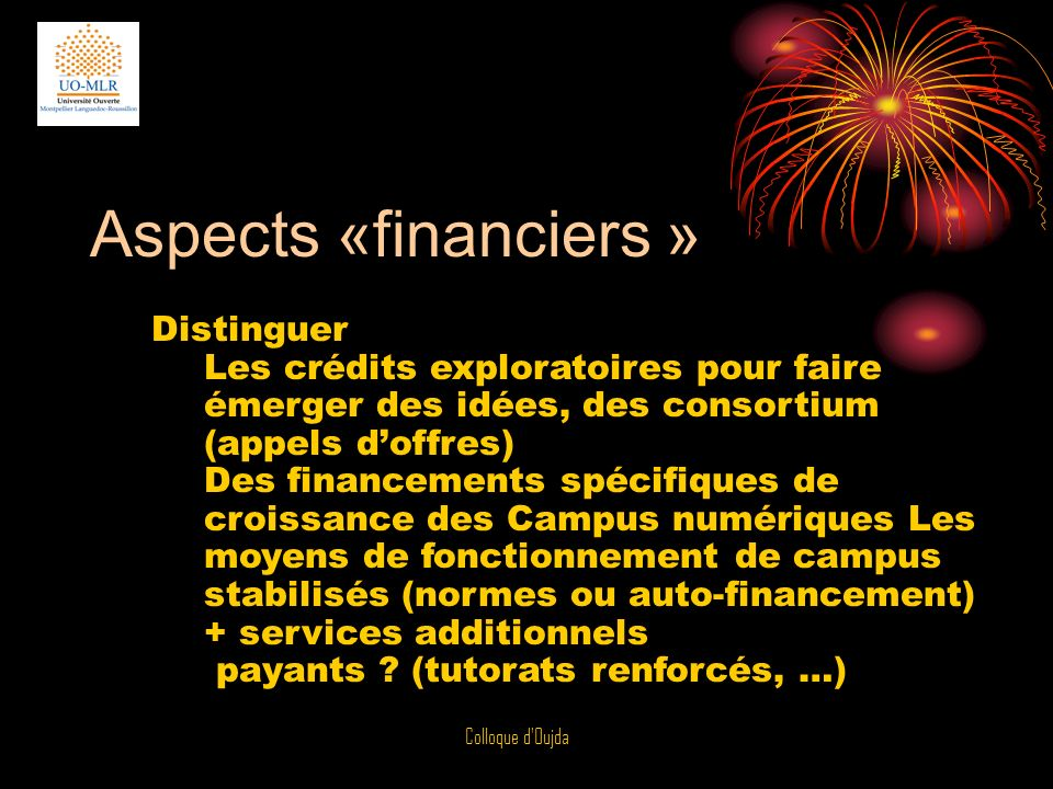 Aspects «financiers » Distinguer
