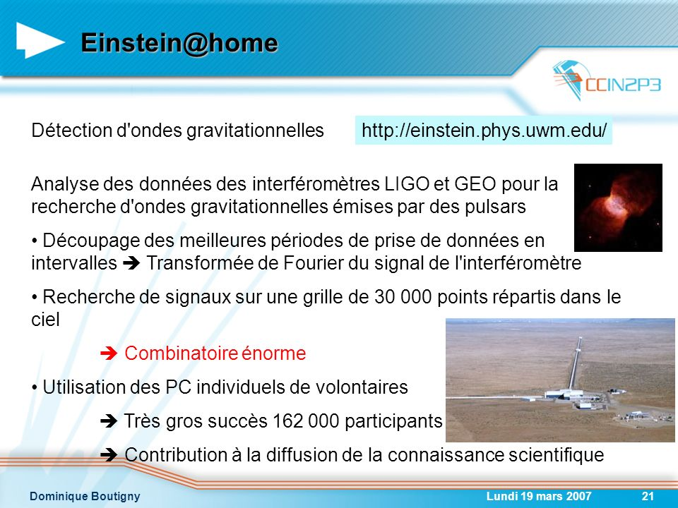 Einstein@home Détection d ondes gravitationnelles