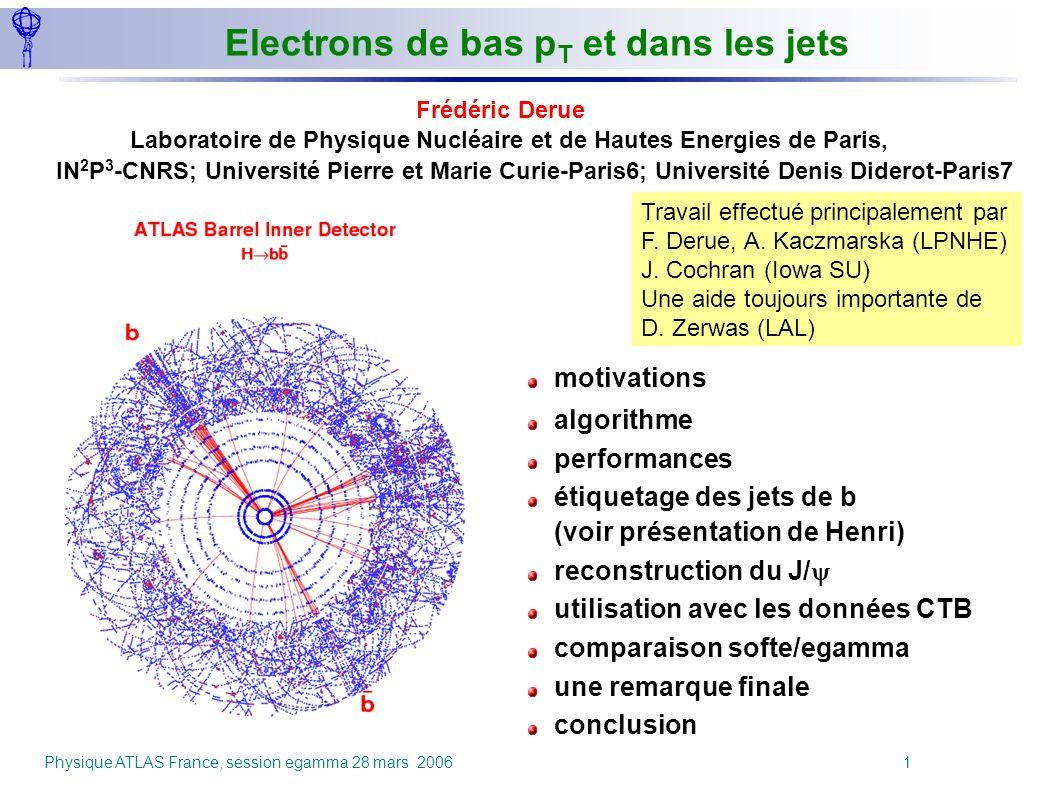 Electrons de bas pT et dans les jets