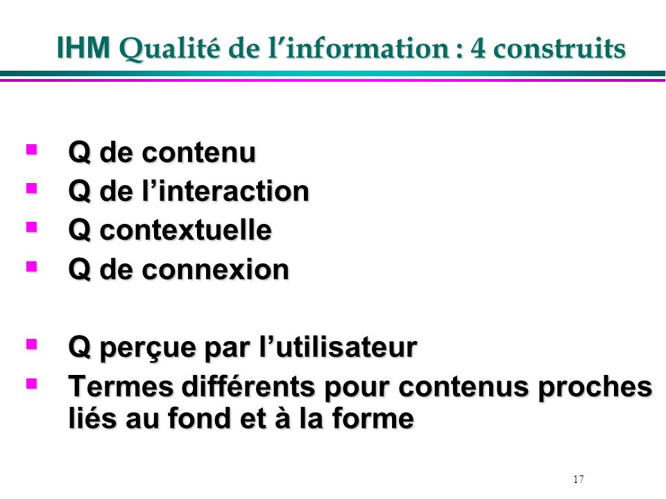 IHM Qualité de l'information : 4 construits