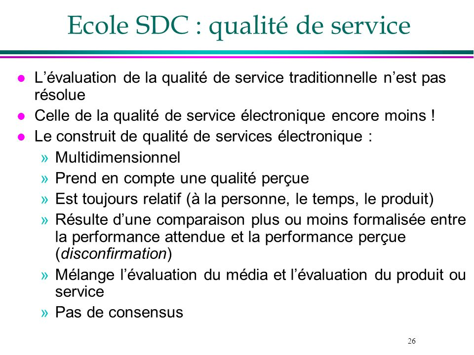 Ecole SDC : qualité de service