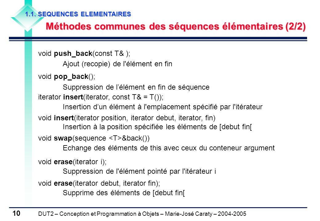 Méthodes communes des séquences élémentaires (2/2)