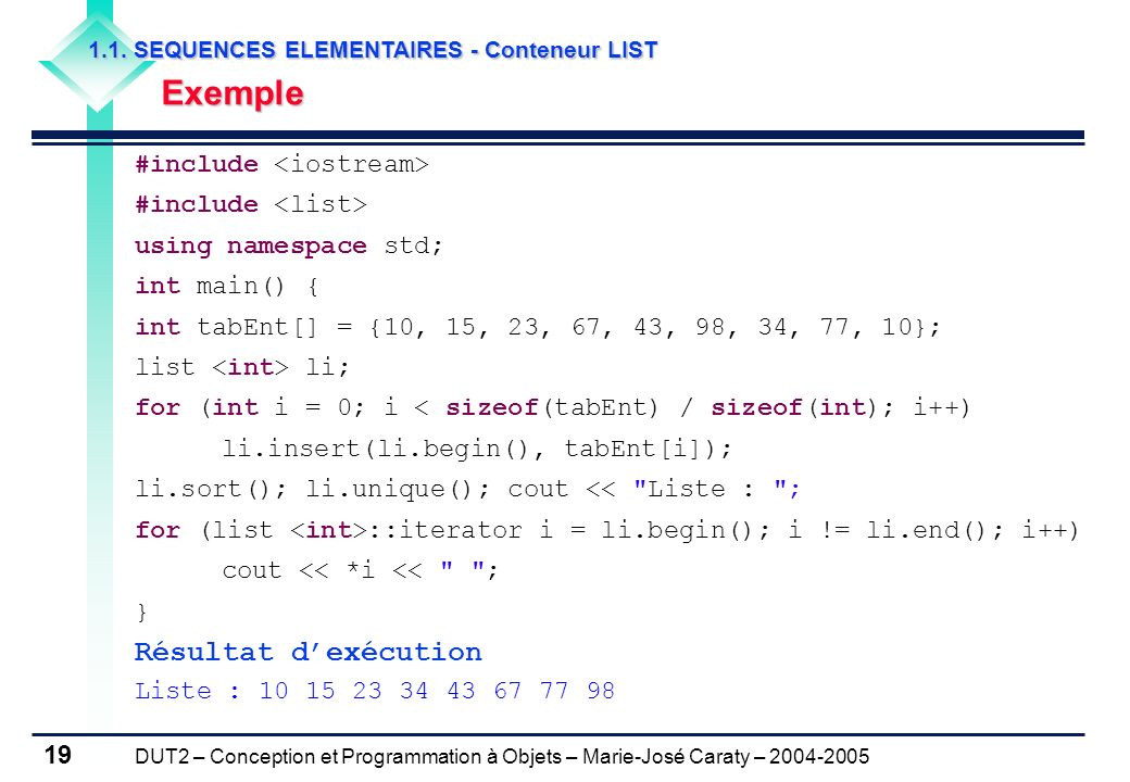 Résultat d'exécution Exemple #include <iostream>