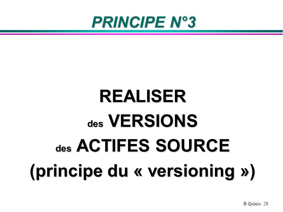 (principe du « versioning »)