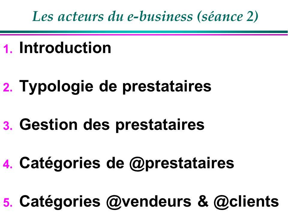 Les acteurs du e-business (séance 2)