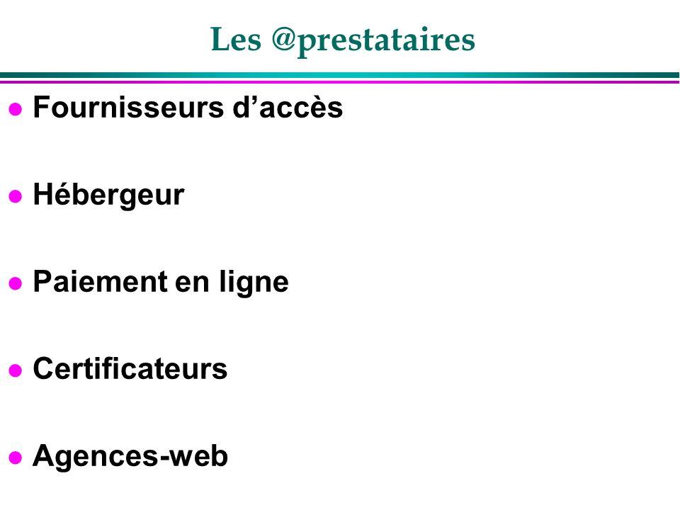 Les @prestataires Fournisseurs d'accès Hébergeur Paiement en ligne