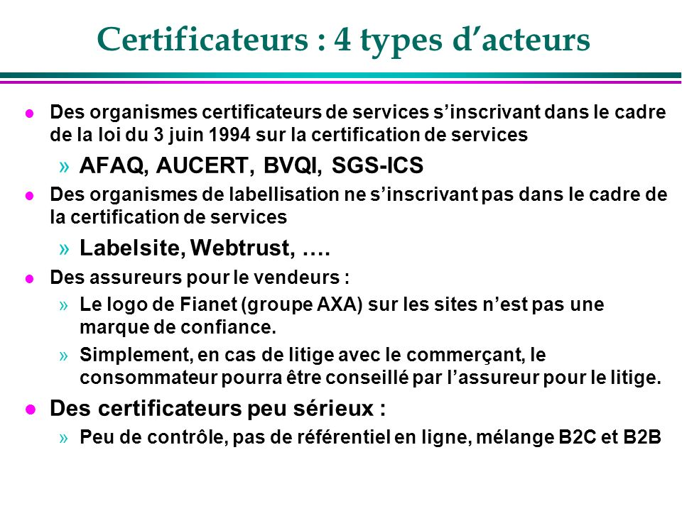 Certificateurs : 4 types d'acteurs
