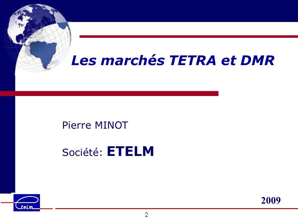 Les marchés TETRA et DMR