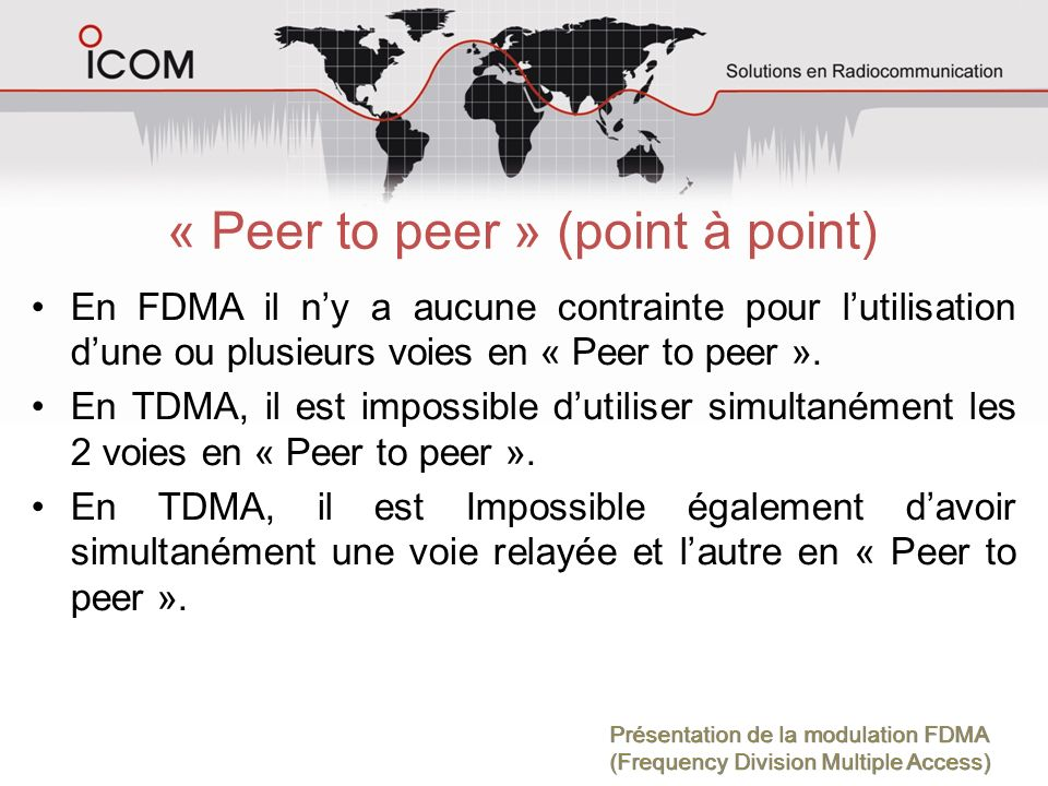 « Peer to peer » (point à point)