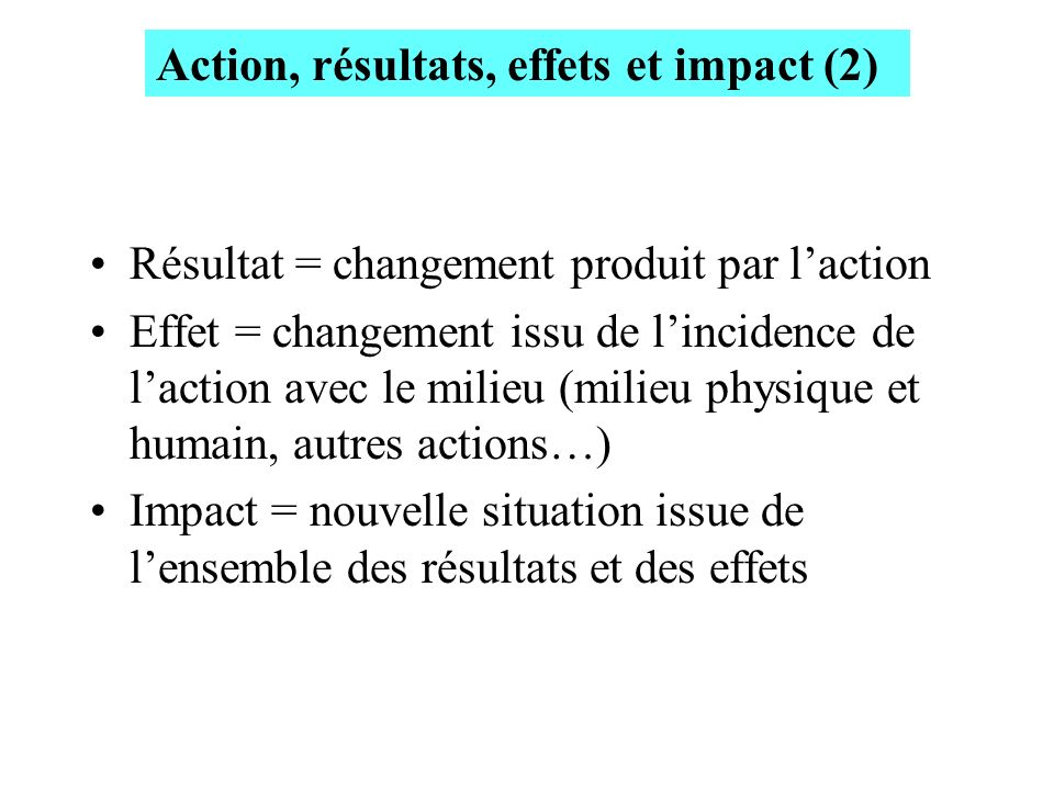Action, résultats, effets et impact (2)
