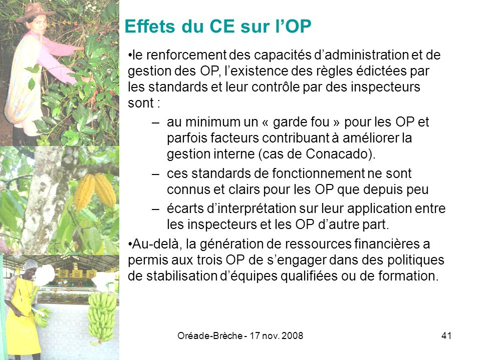 Effets du CE sur l'OP