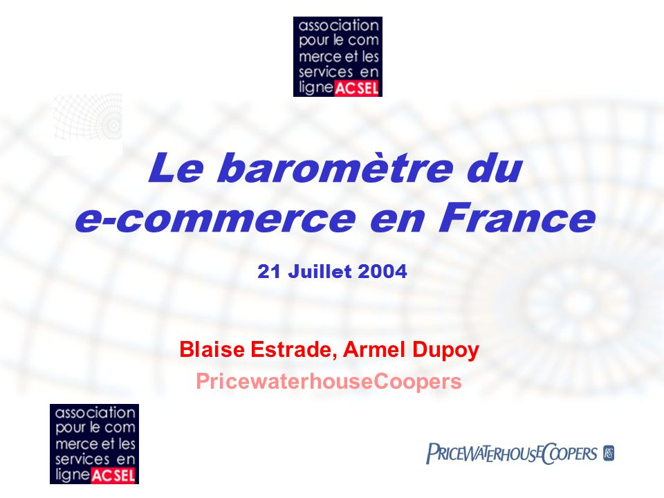 Le baromètre du e-commerce en France 21 Juillet 2004